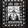 A?o 2000 Chicano Moratorium 30 Anniversario