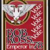 Bob Ross Emperor in '78