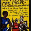 The San Francisco Mime Troupe in False Promises/ Nos Enganaron