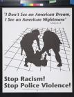 Stop Racism! Stop Police Violence!