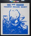War And Injustice Violently Inflame Society