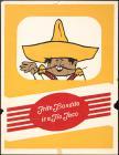 Frito Bandito is a Tio Taco