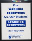 Our Working Conditions Are Our Students' Learning Conditions
