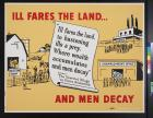 Ill Fares The Land...And Men Deacy