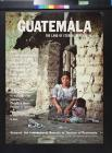 Guatemala: The Land Of Eternal Repression