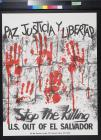 Paz Justicia Y Libertad: U.S. out of El Salvador