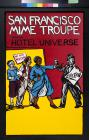 San Francisco Mime Troupe Presents Hotel Universe
