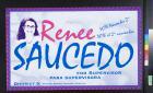 Renee Saucedo for Supervisor, para Supervisora
