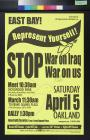 East Bay! Represent Yourself! Stop War On Iraq War On Us