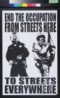 End The Occupation From Streets Here To Streets Everywhere