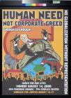 Human Need Not Corporate Greed