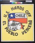 U.S. Hands Off Chile: El Pueblo Vencera