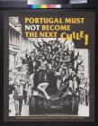 Portugal Must Not Become The Next Chile!