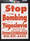 Stop Bombing Yugoslavia