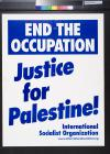 End the Occupation, Justice for Palestine!