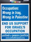 Occupation: Wrong in Iraq, Wrong in Palestine