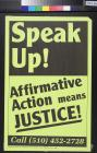 Speak Up!: Affirmative Action Means Justice!