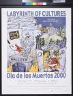 Labyrinth of Cultures Dia de los Muertos 2000
