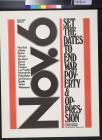 Nov. 6: Set the dates to end war poverty & oppression