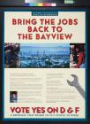 Bring The Jobs Back To The Bayview