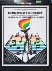 Dreams: Toward The Next Rainbow