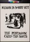 Nixon is sorry - But the Pentagon Calls the Shots