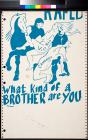 Raped : What Kind of a Brother are You