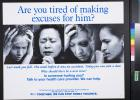 Are you tired of making excuses for him?