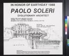 In Honor of Earth Day 1988: Paolo Soleri, Evolutionary Architect