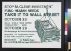 Stop nuclear investment : Fund human needs : Take it to Wall Street