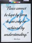 Peace Cannot be Kept By Force
