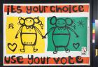 It's Your Choice: Use Your Vote