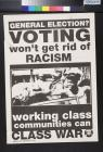Voting Won't Get Rid of Racism