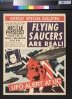 Flying Saucers Are Real!