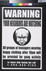 Warning your neighbors are watching