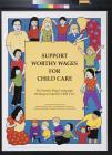 Support Worthy Wages for Child Care