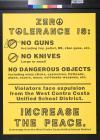 Zero Tolerance is: