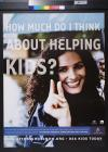 How much do I think about helping kids?