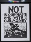 Not in our name and with our money