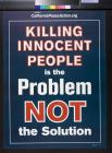 Killing Innocent People is the Problem Not the Solution