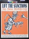 Lift The Sanctions: No New Bombing