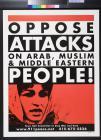 Oppose Attacks on Arab, Muslim & Middle Eastern People!