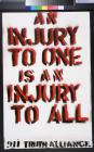 An Injury To One Is An Injury To All