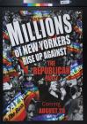Millions of New Yorkers Rise Up Against the Republican Party