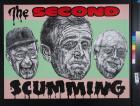 The Second Scumming