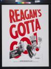 Reagan's Gotta Go!