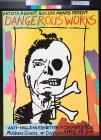 Artists against nuclear madness present: Dangerous Works