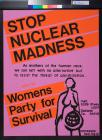 Stop Nuclear Madness: Womens Party for Survival