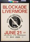 Blockade Livermore, June 21st