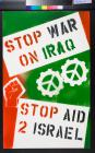 Stop War on Iraq, Stop Aid 2 [to] Israel